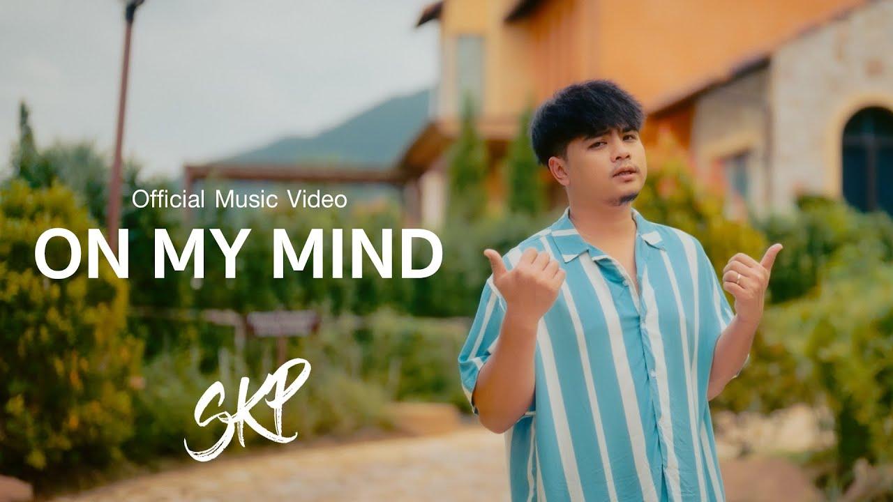 SKP - On my mind [Official MV]