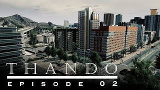 Cities Skylines - Thando: 02 - Expanding the downtown suburb