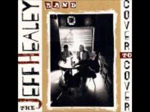 Jeff Healey– Yer Blues