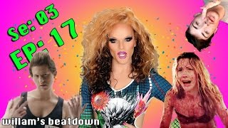 BEATDOWN S3 Episode 17 with Willam