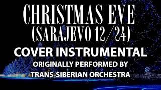 Christmas Eve Sarajevo 12 24 Cover Instrumental In the