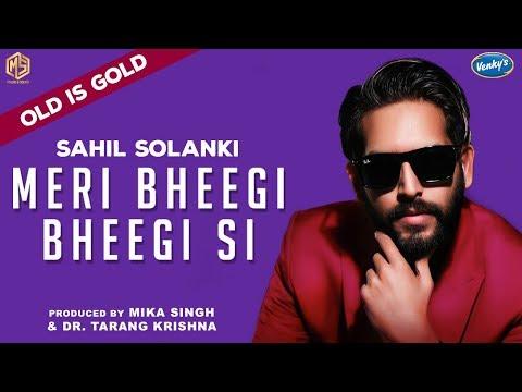 Meri Bheegi Bheegi Si   Sahil Solanki   OLD IS GOLD   Music & Sound   Saregama   Episode 9