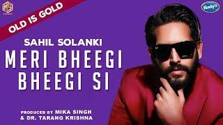 Meri Bheegi Bheegi Si | Sahil Solanki | OLD IS GOLD | Music & Sound | Saregama | Episode 9