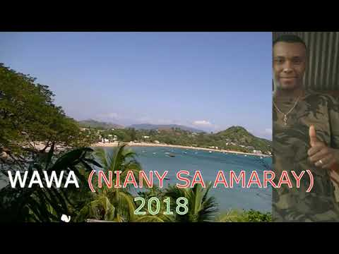 WAWA     NIANY SA AMARAY (nouveauté gasy audio 2018)    YouTube