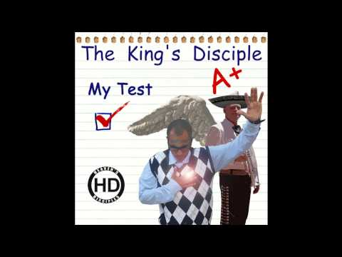 The King's Disciple - My Test