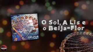 Baixar Circuladô de Fulô - O sol a lis e o beija-flor [Álbum A História Continua...]