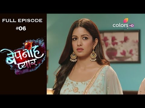 Bepanah Pyaar - Full Episode 6 - With English Subtitles