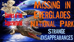Missing in Everglades National Park | Strange Disappearances | Stories of the Supernatural