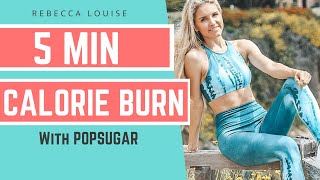 Quick Cardio - POPSUGAR | Rebecca Louise