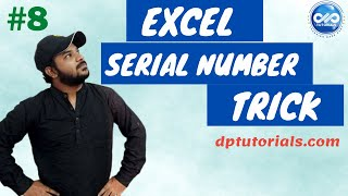 Excel Tricks : How To Quickly Generate Serial Numbers In Excel  || Serial Numbers || dptutorials