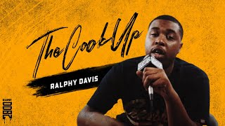 THE COOK UP | RALPHY DAVIS | INTERVIEW