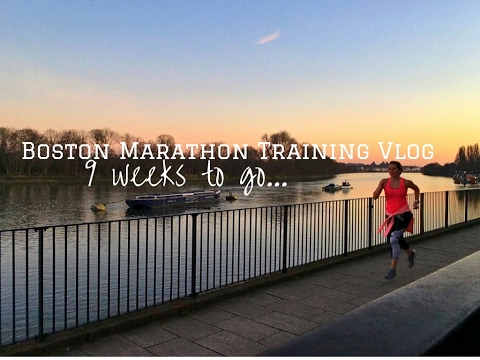 Boston Marathon Training 9 Weeks to Go