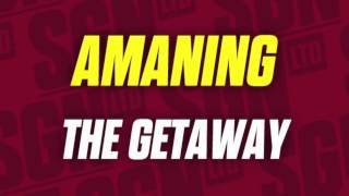 Amaning - The Getaway