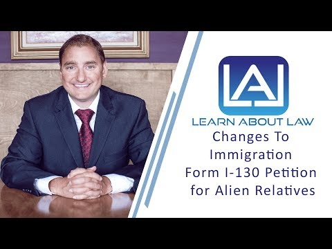 Immigration Form I-130: Petition for Alien Relative Explaine