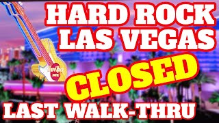 Hard Rock Hotel Casino Las Vegas Last Walk-Thru