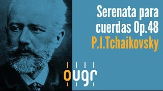 Serenata para cuerdas en do mayor Op. 48 ·  P.I.Tchaikovsky