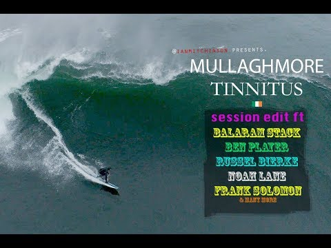 Mullaghmore Tinnitus - Big Wave Session goes down at Mullaghmore.