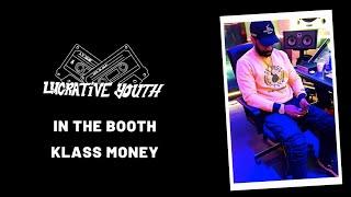 "Lucrative Youth Booth: Klass Money ""Back 2 Klass"""