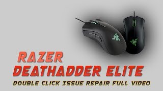 Razer DeathAdder Elite Doขble Click Problem Fix