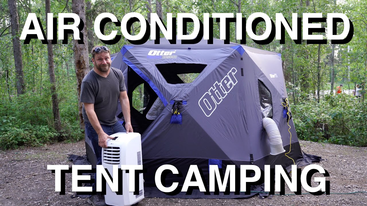 Air Conditioned Insulated Tent Camping