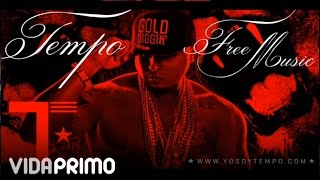Repeat youtube video Tempo - Adicto Al Dinero Fácil  ft. Daddy Yankee & Pinto [Official Audio]
