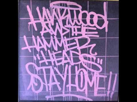 Hankwood and the Hammerheads - Stay Home LP