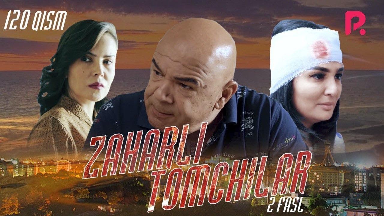 Zaharli tomchilar (o'zbek serial) | Захарли томчилар (узбек сериал) 120-qism MyTub.uz