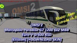 OMSI 2 - Marcopolo Paradiso G7 1200 6x2 MBB Euro V O-500 RSD {Erisson} [+DOWNLOAD]