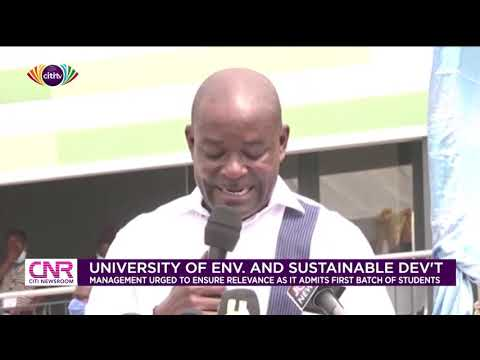 UESD management urged to ensure university is relevant as it admits first batch | Citi Newsroom