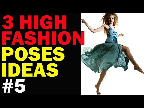 3 High Fashion poses ideas - How to shoot...