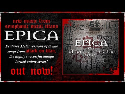 EPICA vs Attack On Titan songs (SPECIAL COVERS EP: OUT WORLDWIDE)
