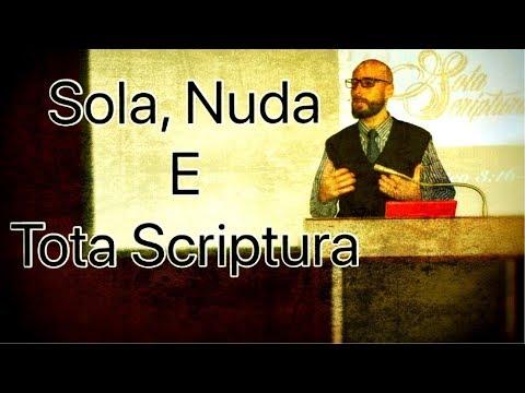 Sola, Nuda E Tota Scriptura- Glauber Manfredini