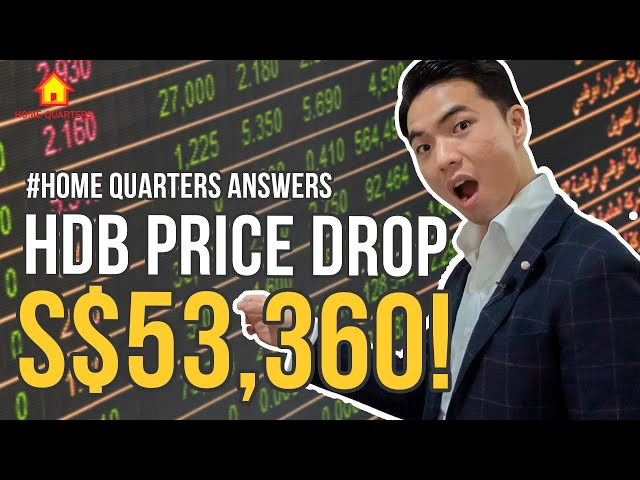 S$53,360 decrease in HDB Home Price within 2 years! | Home Quarters Answers Ep17