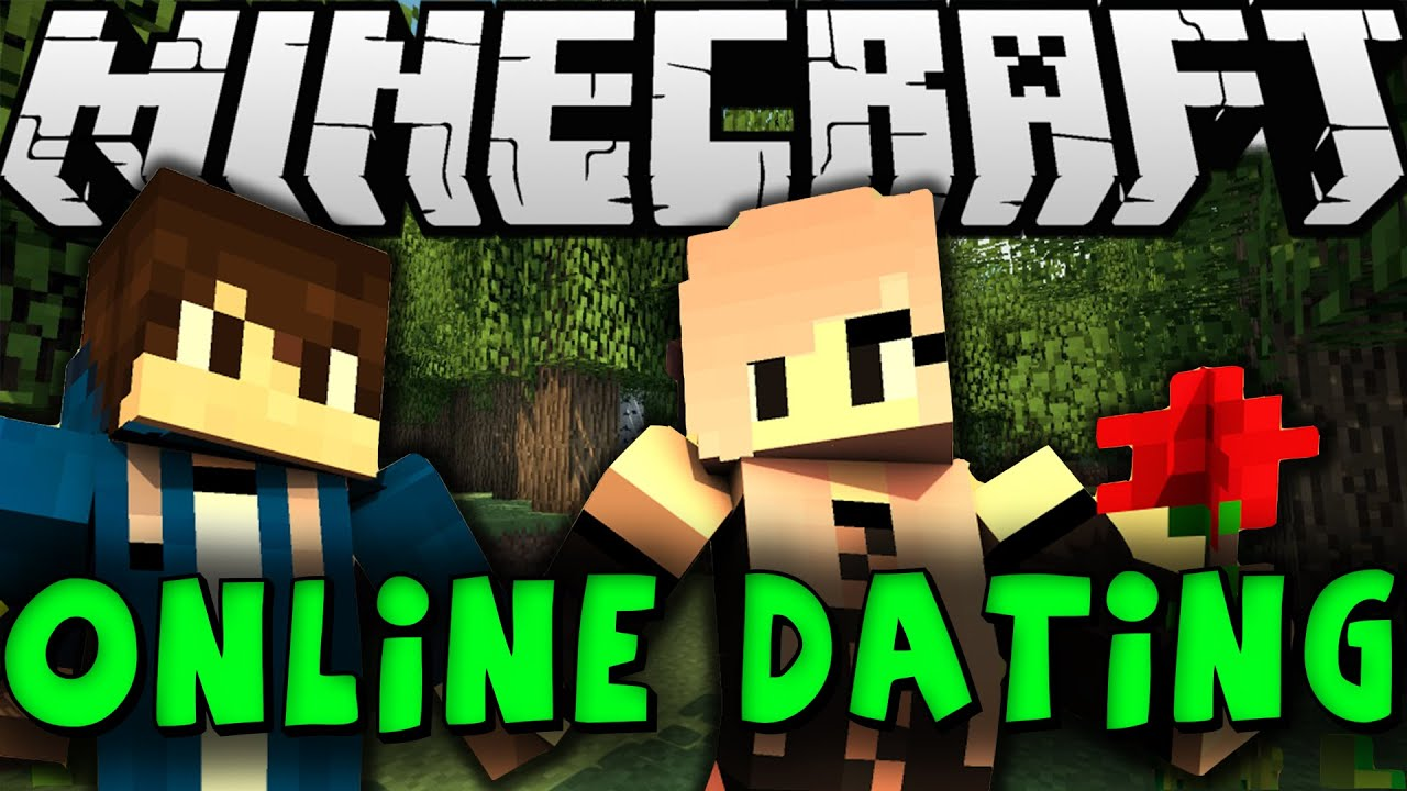 Minecraft online dating