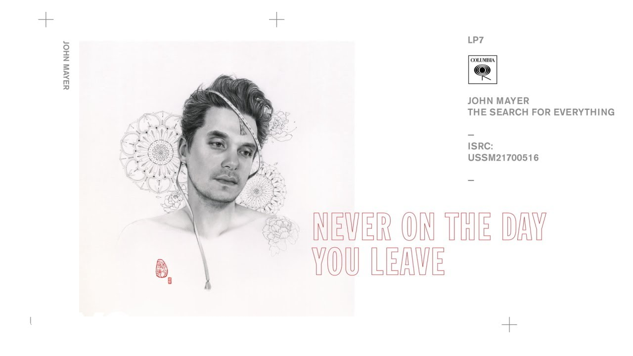 john-mayer-never-on-the-day-you-leave-audio-johnmayervevo