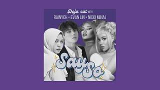 Download Doja Cat - Say So (feat. Rainych, Evan Lin 林彦俊, Nicki Minaj) (English + Japanese + Chinese Remix)