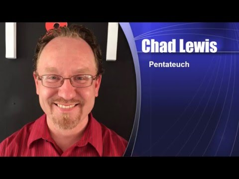 School 02 Week 02 Day 1 Part 1 Chad Lewis Pentateuch