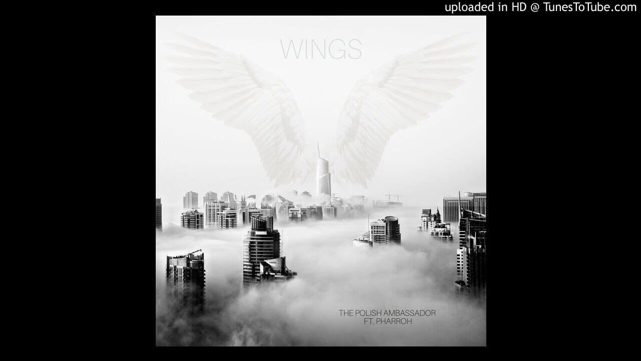 Wings - The Polish Ambassador feat. Pharroh