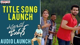 Video Title Song Launch || Vunnadhi Okate Zindagi Audio Launch | Ram, Anupama, Lavanya, DSP download MP3, 3GP, MP4, WEBM, AVI, FLV Oktober 2017