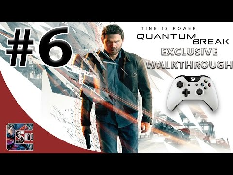 "Quantum Break - Exclusive Gameplay Walkthrough - HARD - Part 6 - ""New Powers"""