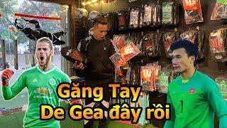 Thử Thách Bóng Đá đi mua găng tay của thủ môn De Gea và Bùi Tiến Dũng U23 Việt Nam