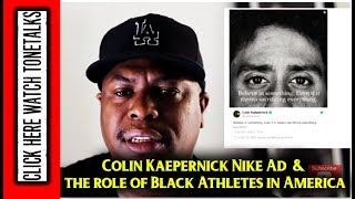 Colin Kaepernick Nike Ad & the role of Black Athletes in America since Muhammad Ali