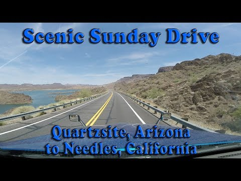 Scenic Sunday Drive - Quartzsite, AZ to Needles, CA via Lake Havasu City