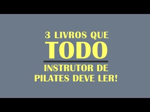 3 livros que todo instrutor de Pilates deve ler! 📖