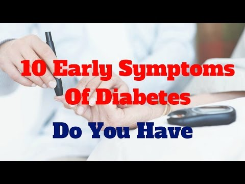 10 Early Symptoms Of Diabetes - Do You Have