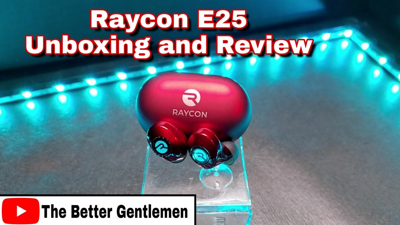 Raycon E25 Tws Wireless Bluetooth Earbuds Unboxing And Review Youtube