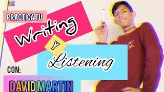 Practica Tu (Writing & Listening) En Inglés (dictado) - David Martín