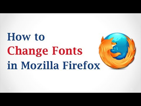 How to Change the Fonts in Mozilla Firefox Browser