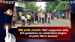 WB polls results: TMC supporters defy ECI guidelines as celebration begins at party HQ in Asansol