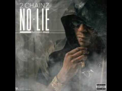 2 Chainz Feat. Drake - No Lie (Explicit)